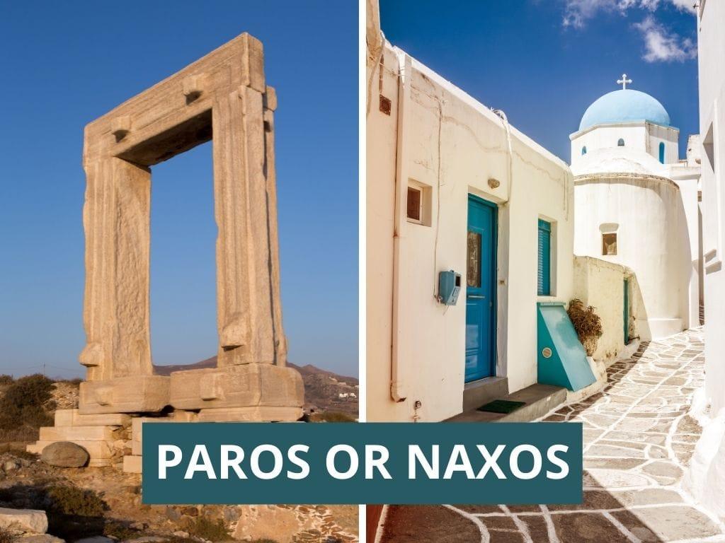 Paros or Naxos? Which island to visit?